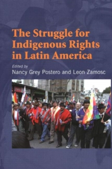 Struggle for Indigenous Rights in Latin America, Paperback / softback Book