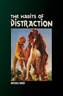 Habits of Distraction, Paperback / softback Book