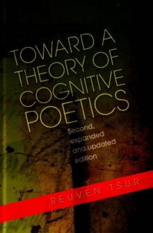 Toward a Theory of Cognitive Poetics : Expanded and Updated Edition, Hardback Book