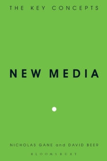 New Media : The Key Concepts, Paperback / softback Book