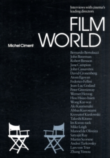 Film World : The Director's Interviews, Paperback / softback Book