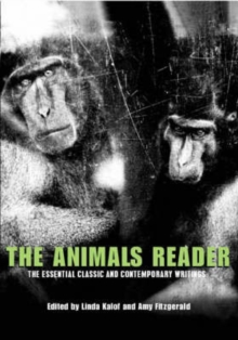 The Animals Reader : The Essential Classic and Contemporary Writings, Paperback Book