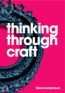 Thinking Through Craft, Paperback Book