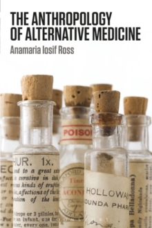 The Anthropology of Alternative Medicine, Paperback Book