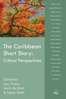 The Caribbean Short Story : Critical Perspectives, Paperback Book