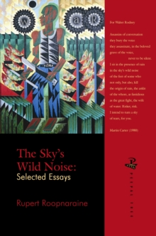 The Sky's Wild Noise : Selected Essays, Paperback / softback Book