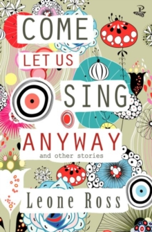 Come Let Us Sing Anyway, Paperback Book