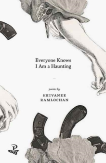 Everyone Knows I am a Haunting, Paperback Book