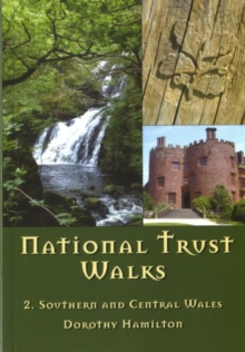 National Trust Walks: 2. Southern and Central Wales, Paperback / softback Book