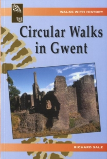 Walks with History: Circular Walks in Gwent, Paperback / softback Book