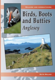 Birds, Boots and Butties: Anglesey, Paperback Book
