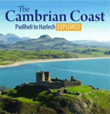 Compact Wales: The Cambrian Coast - Pwllheli to Harlech Explored, Paperback / softback Book