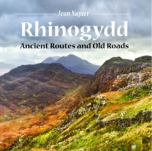Compact Wales: Rhinogydd - Ancient Routes and Old Roads, Paperback Book