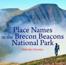 Place Names in the Brecon Beacons National Park, Paperback / softback Book