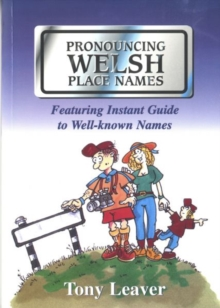 Pronouncing Welsh Place Names, Paperback / softback Book