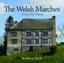 Compact Wales: Welsh Marches from the West, The, Paperback / softback Book