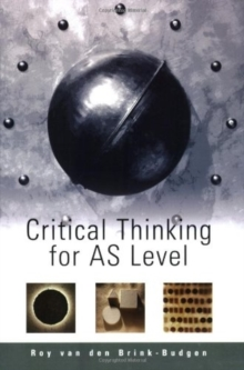 Critical Thinking for AS Level, Paperback Book