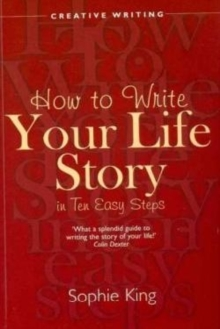 How to Write Your Life Story in Ten Easy Steps, Paperback Book