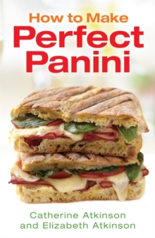 How to Make Perfect Panini, Paperback Book