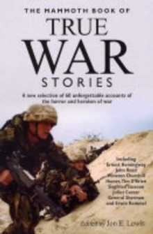 The Mammoth Book of True War Stories, Paperback Book