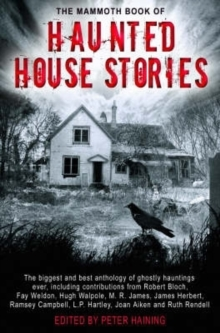 The Mammoth Book of Haunted House Stories, Paperback Book