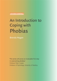 An Introduction to Coping with Phobias, Paperback / softback Book