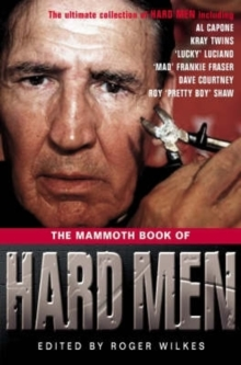 The Mammoth Book of Hard Men, Paperback Book