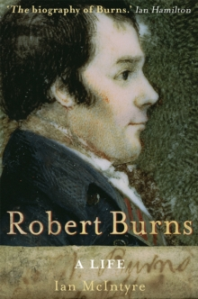 Robert Burns: A Life, Paperback Book