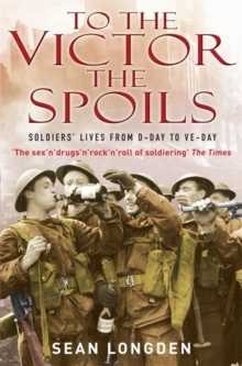 To the Victor the Spoils, Paperback Book