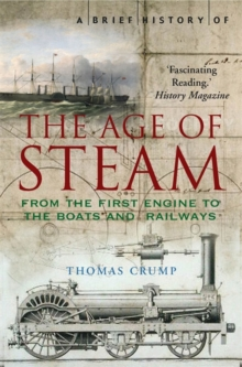 A Brief History of the Age of Steam, Paperback Book
