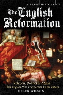 A Brief History of the English Reformation, Paperback / softback Book