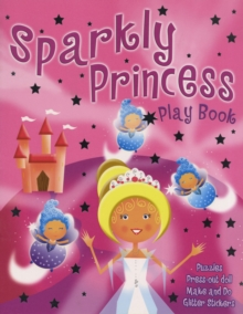 Sparkly Princess, Board book Book
