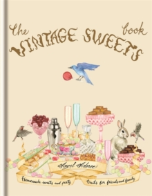 The Vintage Sweets Book, Hardback Book