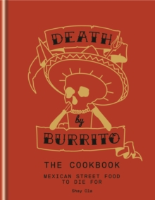 Death by Burrito, Hardback Book