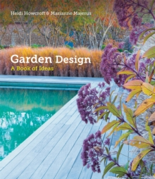 Garden Design : A Book of Ideas, Hardback Book