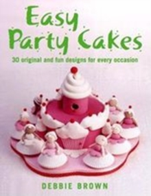 Easy Party Cakes, Hardback Book