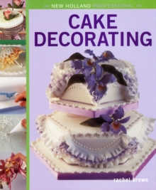 New Holland Professional: Cake Decorating, Hardback Book