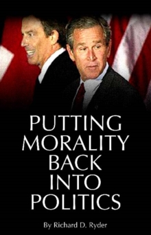 Putting Morality Back into Politics, Paperback / softback Book