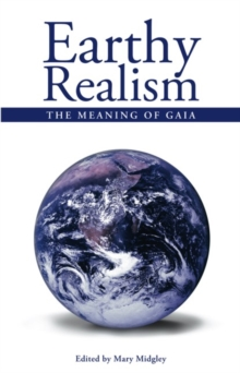 Earthy Realism : The Meaning of Gaia, Paperback Book
