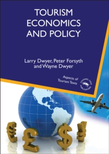 Tourism Economics and Policy, Hardback Book