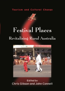 Festival Places : Revitalising Rural Australia, Paperback / softback Book