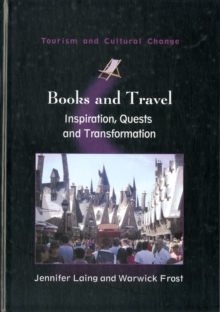 Books and Travel : Inspiration, Quests and Transformation, Hardback Book