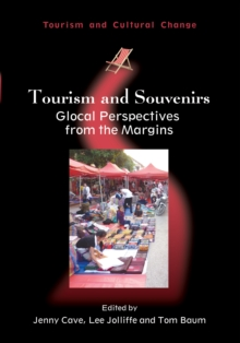 Tourism and Souvenirs : Glocal Perspectives from the Margins, Paperback / softback Book