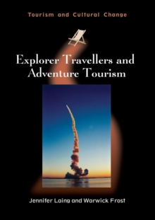 Explorer Travellers and Adventure Tourism, Paperback / softback Book