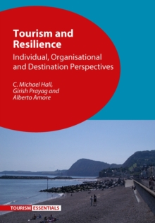 Tourism and Resilience : Individual, Organisational and Destination Perspectives, Hardback Book