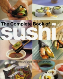 The Complete Book of Sushi, Hardback Book