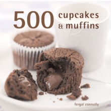 500 Cupcakes and Muffins, Hardback Book
