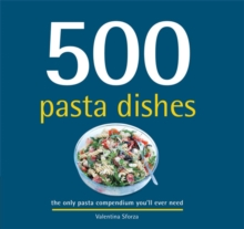 500 Pasta Dishes, Hardback Book