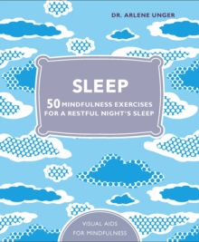 Sleep : 50 Mindfulness Exercises for a Restful Night's Sleep, Hardback Book