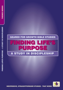 Finding Life's Purpose : A Study in Discipleship, Paperback / softback Book